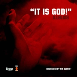"iLLbliss - ""It Is God!"""